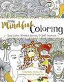 Truly Mindful Coloring Stay Calm Reduce Stress  Self-Express