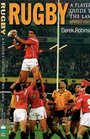 Rugby A Player's Guide to the Laws