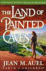 The Land of Painted Caves (Earth's Children, Bk 6)