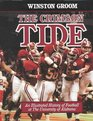 The Crimson Tide : An Illustrated History of Football at The University of Alabama
