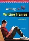 Writing to 14 Writing Frames
