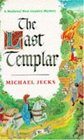 The Last Templar (Medieval West Country, Bk 1)