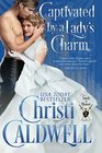 Captivated by a Lady's Charm (Lords of Honor) (Volume 2)