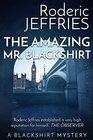 The Amazing Mr Blackshirt