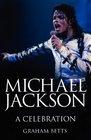 Michael Jackson A Celebration