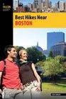 Best Hikes Near Boston (Best Hikes Near Series)