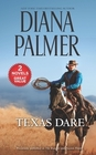Texas Dare The Rancher / Passion Flower