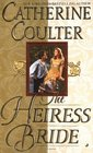 The Heiress Bride (Bride, Bk 3)