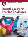 Strength and Power Training for All Ages 4 complete workouts to tone up slim down and get fit