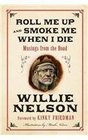 Roll Me Up and Smoke Me When I Die LP Musings from the Road