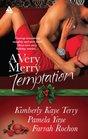 A Very Merry Temptation 'Twas the Season / Mistletoe in Memphis / SecondChance Christmas