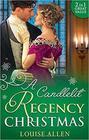 A Candlelit Regency Christmas: His Housekeeper's Christmas Wish / His Christmas Countess (Lords of Disgrace, Bks 1 & 2)