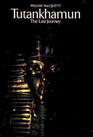 Tutankhamun The Last Journey