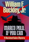 Marco Polo If You Can