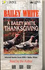 A Bailey White Thanksgiving