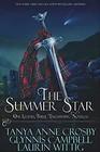 The Summer Star One Legend Three Enchanting Novellas