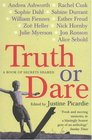 Truth or Dare A Book of Secrets Shared