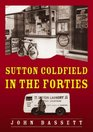 Sutton Coldfield in the Forties