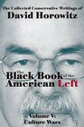 The Black Book of the American Left Volume 5 Culture Wars