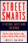 Street Smarts A Personal Safety Guide for Women