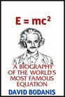 Emc2  A Biography Of The World's Most Famous Equation