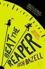 Beat the Reaper (Peter Brown, Bk 1)
