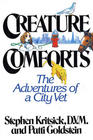 Creature Comforts: The Adventures of a City Vet