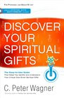 Discover Your Spiritual Gifts Identify and Understand Your Unique God-Given Spiritual Gifts