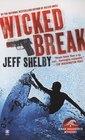 Wicked Break (Noah Braddock, Bk 2)
