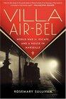 Villa Air-Bel World War II Escape and a House in Marseille