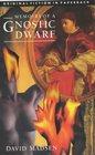 The Memoirs of a Gnostic Dwarf
