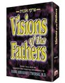 Visions of the Fathers Pirkei Avos with an Insightful and Inspiring Commentary by Rabbi Abraham J Twerski MD