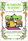 No Fighting, No Biting! (I Can Read Book 2)
