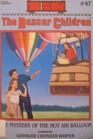 The Mystery of the Hot Air Balloon (Boxcar Children, Bk 47)