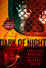 Dark of Night / Flesh and Fire