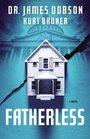 Fatherless A Novel