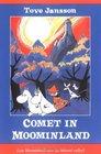 Comet in Moominland : Can Moomintroll save his beloved valley?