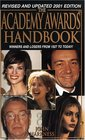 The Academy Awards Handbook 2001 (Academy Awards Handbook)