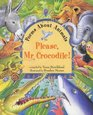 Please Mr Crocodile Poems About Animals