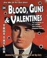 Blood Guns  Valentines