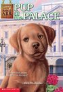 Pup at the Palace (Animal Ark, Bk 30)