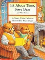 It's About Time, Jesse Bear (And Other Rhymes)