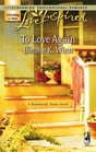 To Love Again (Rosewood, Texas, Bk 3) (Love Inspired, No 395)