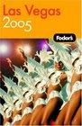 Fodor's Las Vegas 2005