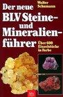 Der neue BLV Steine und Mineralienfhrer ber 600 Einzelstcke in Farbe
