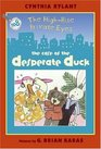 The Case of the Desperate Duck