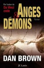 Anges et démons (Angels and Demons) (Robert Langdon, Bk 1) (French Edition)