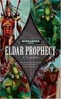 Eldar Prophecy (Warhammer 40,000 Novels)
