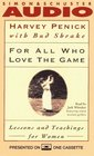 FOR ALL WHO LOVE THE GAME LESSONS AND TEACHINGS FOR WOMEN