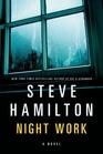 Night Work A Novel